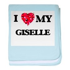 I love my Giselle baby blanket