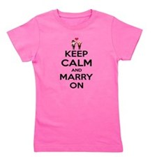 keep calm and marry on Girl's Tee