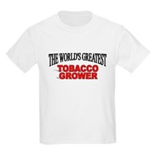 """""""The World's Greatest Tobacco Grower"""" T-Shirt"""