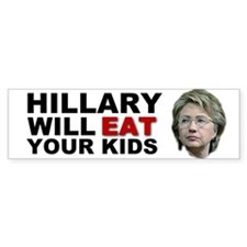 Hillary Eats Kids Bumper Bumper Sticker