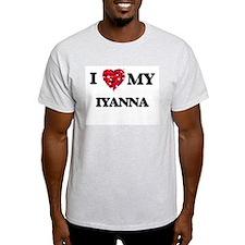 I love my Iyanna T-Shirt