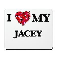 I love my Jacey Mousepad