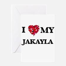 I love my Jakayla Greeting Cards