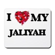 I love my Jaliyah Mousepad