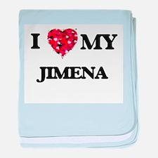 I love my Jimena baby blanket