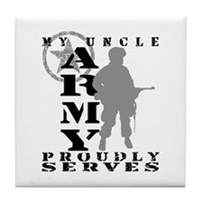 Uncle Proudly Serves - ARMY Tile Coaster