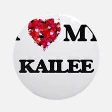 I love my Kailee Ornament (Round)