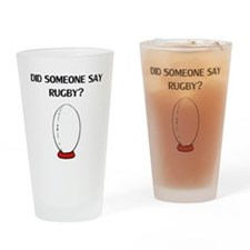 Did Someone Say Rugby? Drinking Glass
