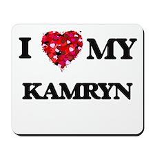 I love my Kamryn Mousepad