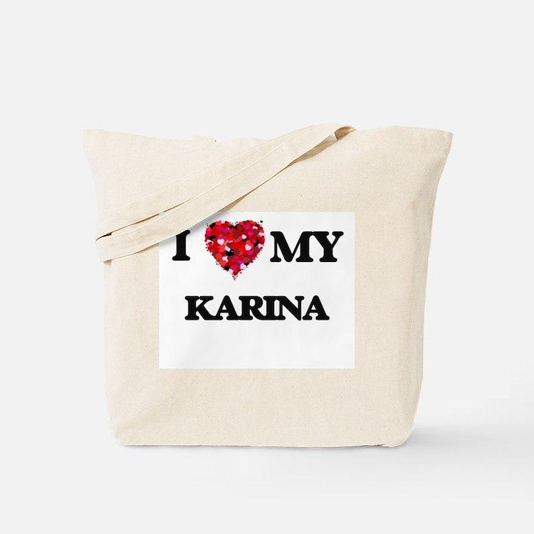 I love my Karina Tote Bag