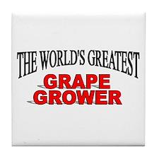 """The World's Greatest Grape Grower"" Tile Coaster"