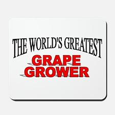 """The World's Greatest Grape Grower"" Mousepad"