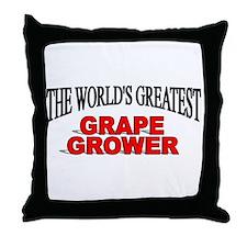 """The World's Greatest Grape Grower"" Throw Pillow"