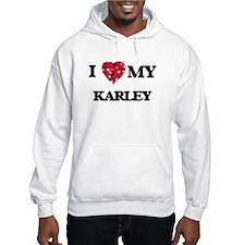 I love my Karley Hoodie Sweatshirt