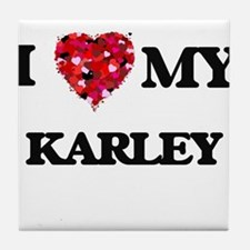 I love my Karley Tile Coaster
