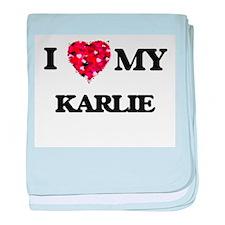 I love my Karlie baby blanket