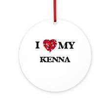 I love my Kenna Ornament (Round)