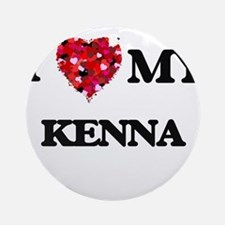 I love my Kenna Ornament (Round)