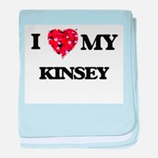 I love my Kinsey baby blanket
