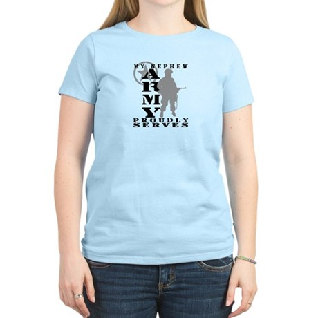 Nephew Proudly Serves - ARMY Women's Light T-Shirt
