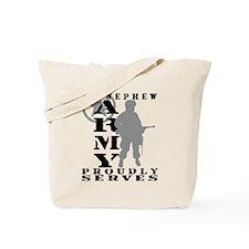 Nephew Proudly Serves - ARMY Tote Bag