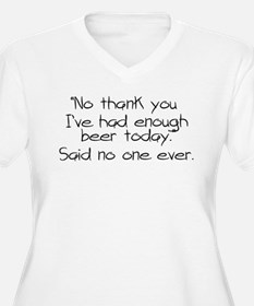 No thank you, I've had enough be Plus Size T-Shirt