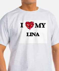I love my Lina T-Shirt