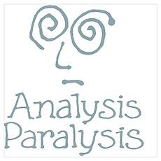 Analysis Paralysis Poster