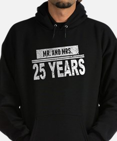 Mr. And Mrs. 25 Years Hoodie