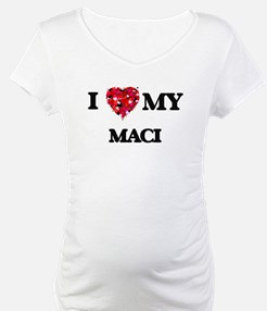 I love my Maci Shirt
