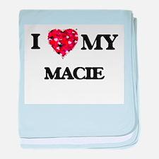 I love my Macie baby blanket