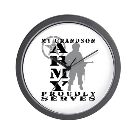 Grandson Proudly Serves - ARMY Wall Clock