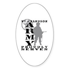 Grandson Proudly Serves - ARMY Oval Decal
