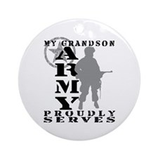 Grandson Proudly Serves - ARMY Ornament (Round)