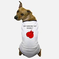 Did Someone Say Boxing? Dog T-Shirt