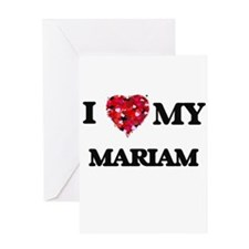I love my Mariam Greeting Cards