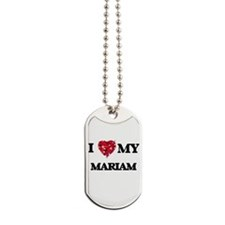 I love my Mariam Dog Tags