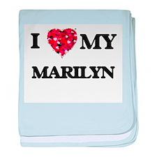 I love my Marilyn baby blanket