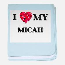 I love my Micah baby blanket