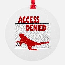 ACCESS DENIED Ornament