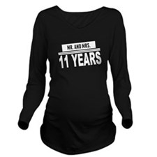 Mr. And Mrs. 11 Years Long Sleeve Maternity T-Shir