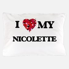 I love my Nicolette Pillow Case