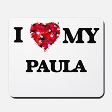 I love my Paula Mousepad
