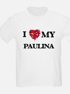 I love my Paulina T-Shirt
