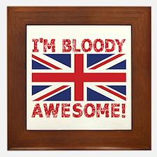 I'm Bloody Awesome! Union Jack Flag Framed Til