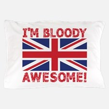 I'm Bloody Awesome! Union Jack Flag Pillow Case