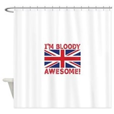 I'm Bloody Awesome! Union Jack Flag Shower Curtain