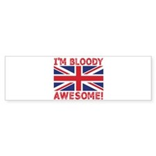 I'm Bloody Awesome! Union Jack Flag Bumper Bumper Sticker