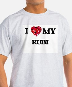 I love my Rubi T-Shirt