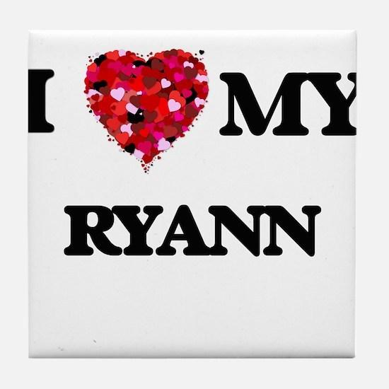 I love my Ryann Tile Coaster